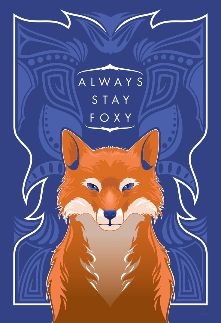 Always stay foxy